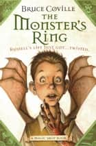 The Monster's Ring ebook by Bruce Coville, Katherine Coville