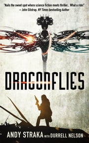 Dragonflies (Books 1 & 2) ebook by Andy Straka,Durrell Nelson