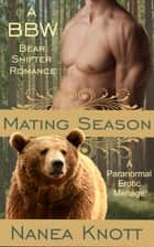 Mating Season - Mating Season ebook by Nanea Knott