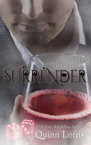 Surrender, Book 3 Elfin Series