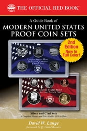 A Guide Book of Modern United States Proof Coin Sets ebook by David W. Lange,Q. David Bowers