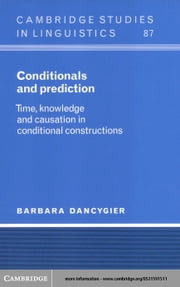 Conditionals and Prediction ebook by Dancygier, Barbara