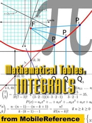 Mathematical Tables: Table Of Integrals: (Antiderivative Functions) (Mobi Study Guides) ebook by MobileReference