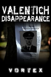 Valentich Disappearance ebook by Vortex