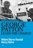 George Patton Leads The Charge
