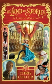 A Grimm Warning - Book 3 eBook by Chris Colfer
