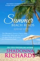 Summer Beach Reads - Special Edition ebook by Shadonna Richards