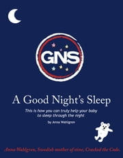 A Good Night's Sleep ebook by Wahlgren, Anna