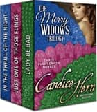 The Merry Widows Boxed Set ebook by Candice Hern