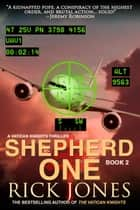 Shepherd One ebook by Rick Jones