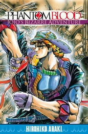 Jojo's - Phantom Blood T02 ebook by Hirohiko Araki