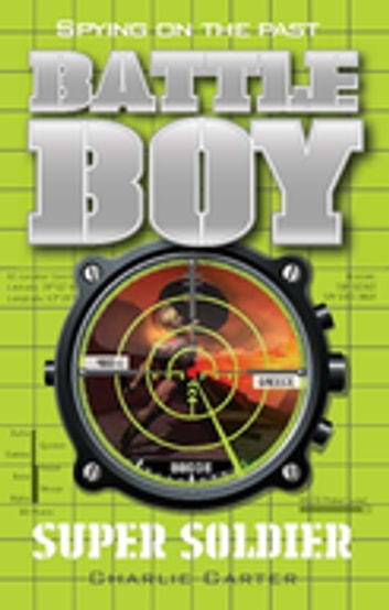 Super Soldier: Battle Boy 11 ebook by Charlie Carter