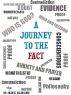 A Journey To The Fact eBook by Allameh Muhammad Heydari