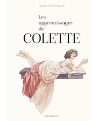 Les Apprentissages de Colette ebook by Annie Goetzinger,Annie Goetzinger