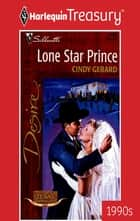 Lone Star Prince ebook by Cindy Gerard