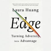 Edge - Turning Adversity into Advantage audiobook by Laura Huang
