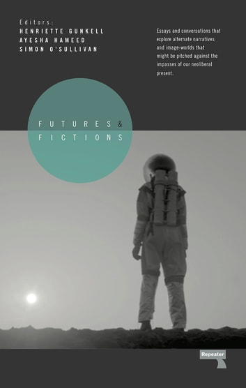 Futures and Fictions ebook by