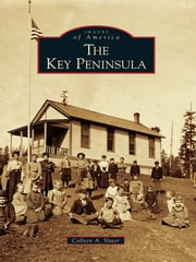 Key Peninsula, The ebook by Collen Slater