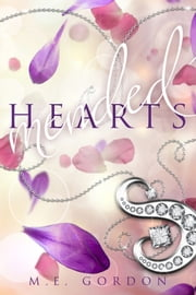 Mended Hearts ebook by M. E. Gordon