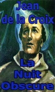 La Nuit Obscure ebook by Kobo.Web.Store.Products.Fields.ContributorFieldViewModel