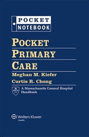 Pocket Primary Care ebook by Meghan M. Kiefer,Curtis R. Chong