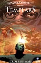 Assassin's Creed: Templars Vol. 2 ebook by