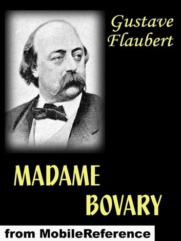Madame Bovary (French Edition) (Mobi Classics) ebook by Gustave Flaubert