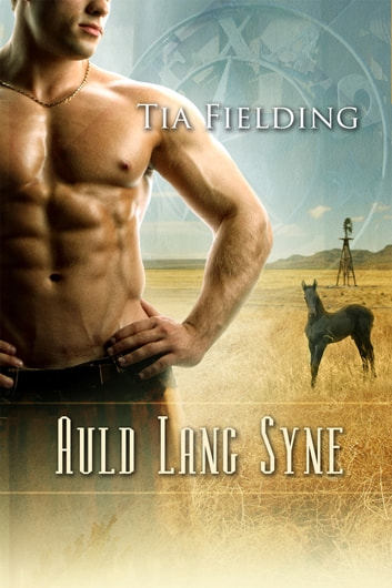 Auld Lang Syne ebook by Tia Fielding