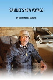 Samuel's New Voyage - A Northwords Story ebook by Rabindranath Maharaj