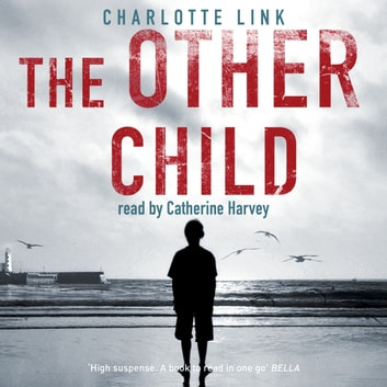 The Other Child audiobook by Charlotte Link
