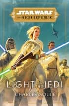 Light of the Jedi ebook by Charles Soule