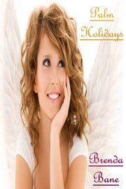 Palm Holidays ebook by Brenda Bane