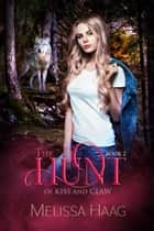 The Hunt ebook by Melissa Haag