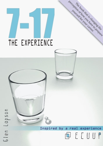 7-17 The Experience ebook by Glen Lapson