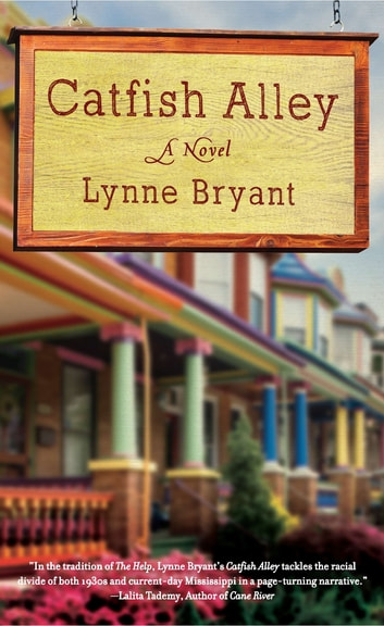 Catfish Alley ebook by Lynne Bryant