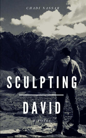 Sculpting David: The Full Version Novel ebook by Chadi Nassar