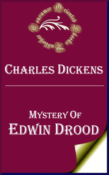 Mystery of Edwin Drood (Annotated) ekitaplar by Charles Dickens