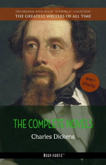Charles Dickens: The Complete Novels ebook by Charles Dickens
