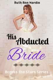 His Abducted Bride ebook by Ruth Ann Nordin