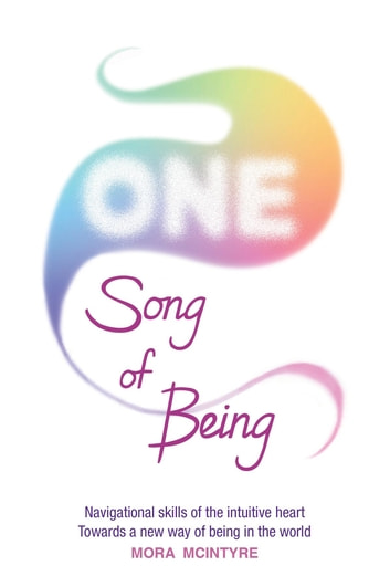 ONE - Song of Being ebook by Mora McIntyre