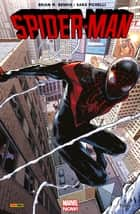 Spider-Man All-new All-different T01 - Miles Morales ebook by Bendis Brian Michaël, Sara Pichelli