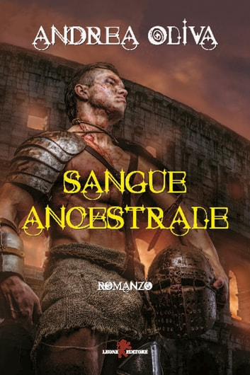 Sangue ancestrale ebook by Andrea Oliva