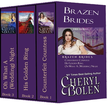 Brazen Brides Series (Books 1-3) ebook by Cheryl Bolen