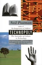 Technopoly ebook by Neil Postman
