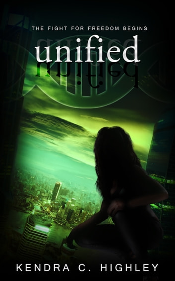 Unified ebook by Kendra C. Highley