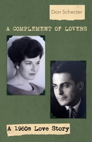 A Complement of Lovers ebook by Don Schecter