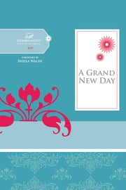 A Grand New Day ebook by Women of Faith