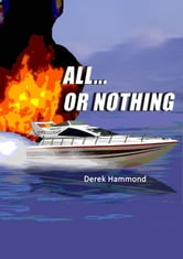 All Or Nothing ebook by Derek Hammond