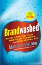Brandwashed ebook by Martin Lindstrom