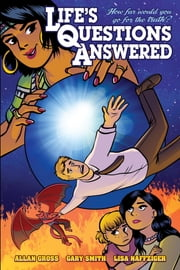 Life's Questions Answered ebook by Allan H Gross,Gary N Smith,LIsa Naffziger